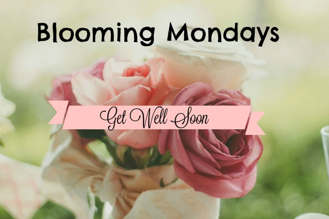 Blooming Mon Get Well